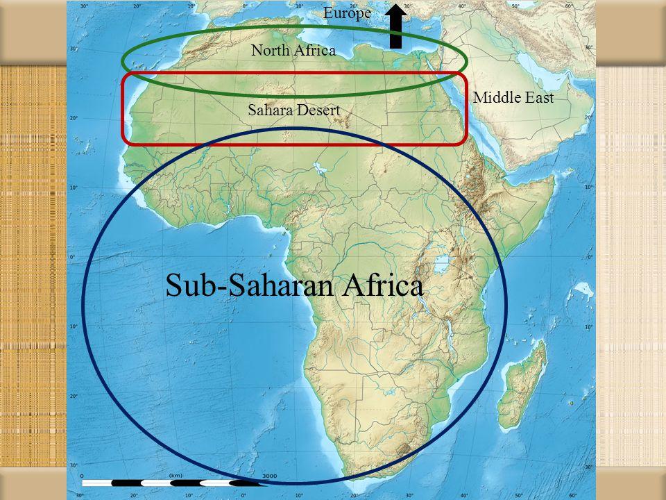 Europe North Africa Sahara Desert Middle East Sub-Saharan Africa