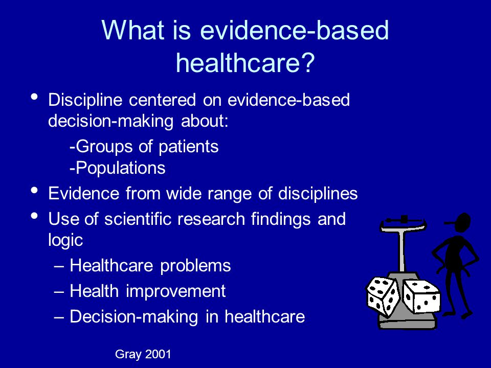What is evidence-based healthcare