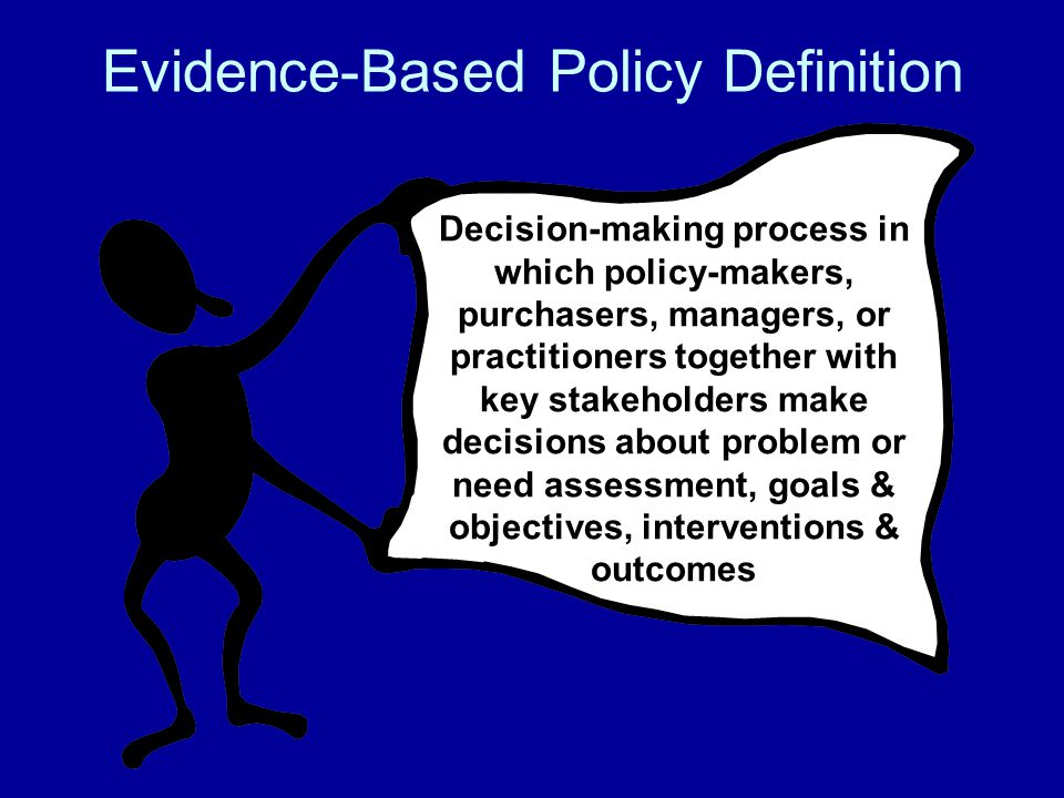 Evidence-Based Policy Definition