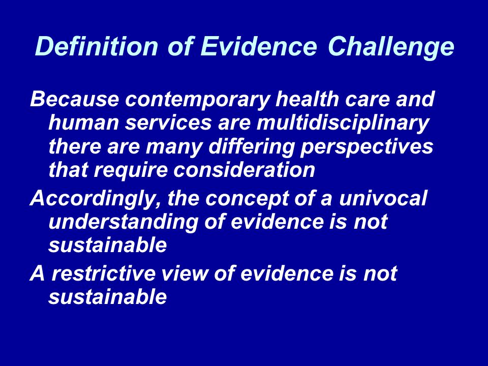 Definition of Evidence Challenge