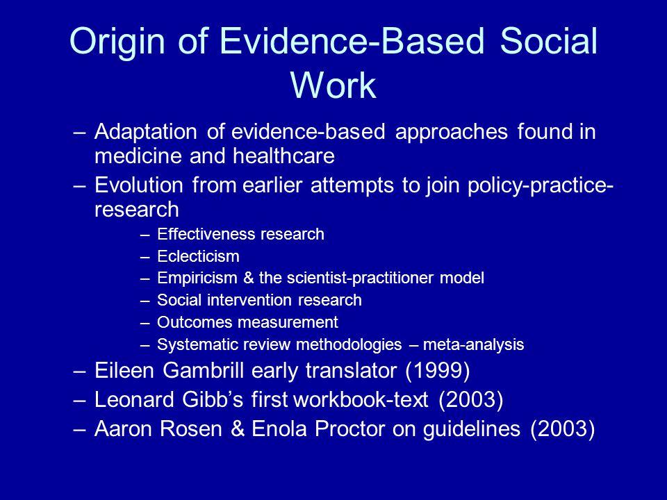 Origin of Evidence-Based Social Work