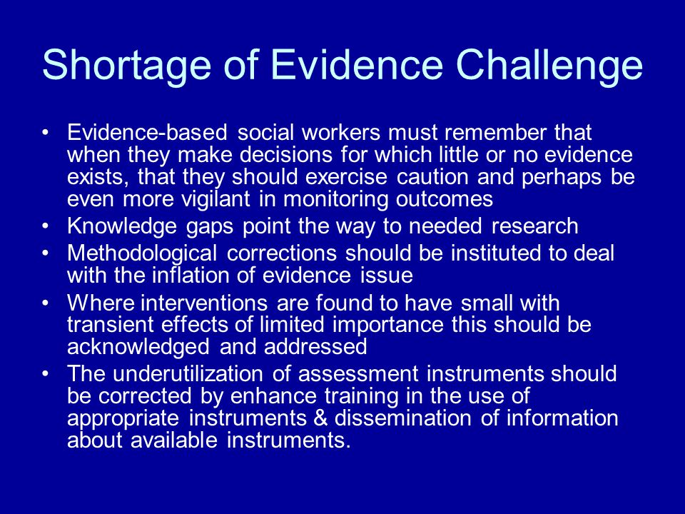 Shortage of Evidence Challenge