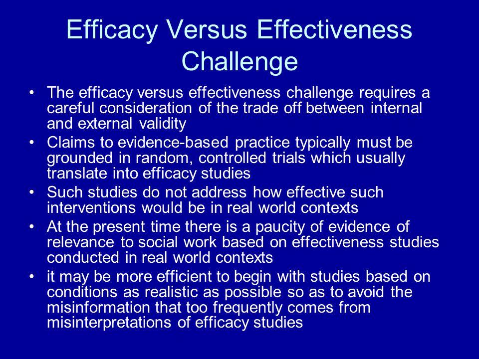 Efficacy Versus Effectiveness Challenge