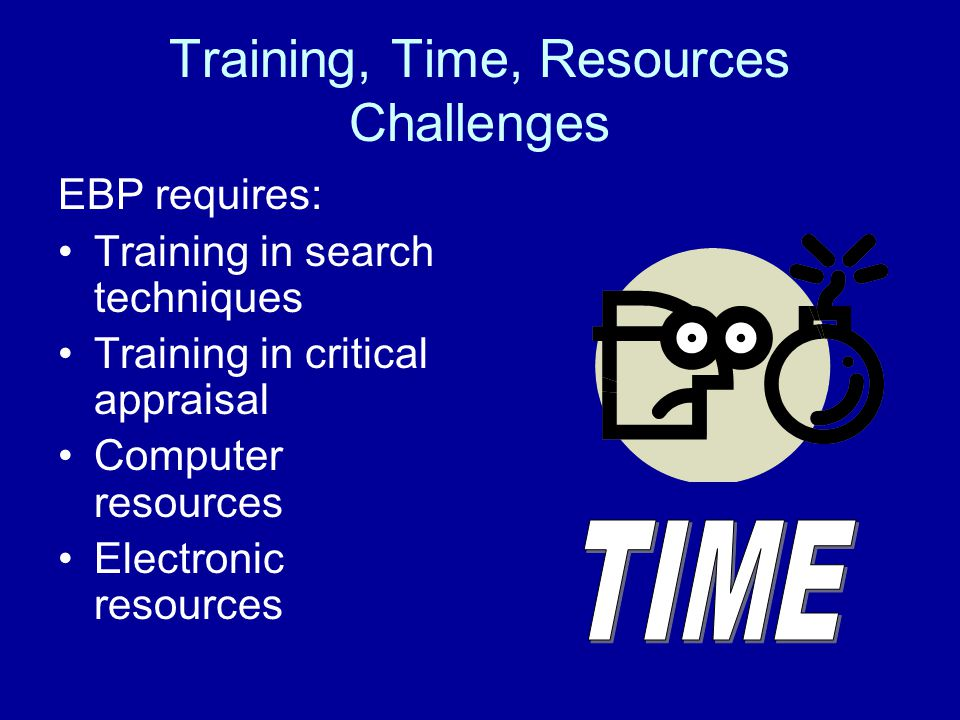 Training, Time, Resources Challenges