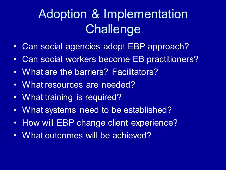 Adoption & Implementation Challenge