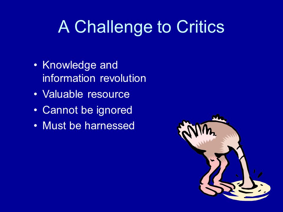 A Challenge to Critics Knowledge and information revolution