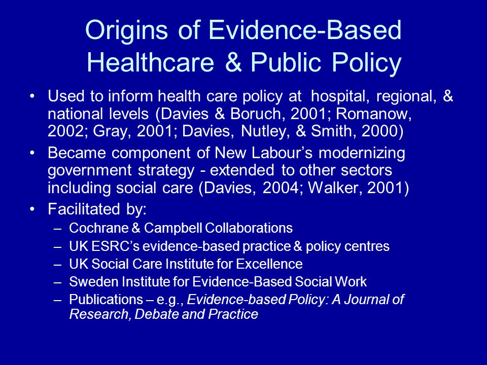 Origins of Evidence-Based Healthcare & Public Policy