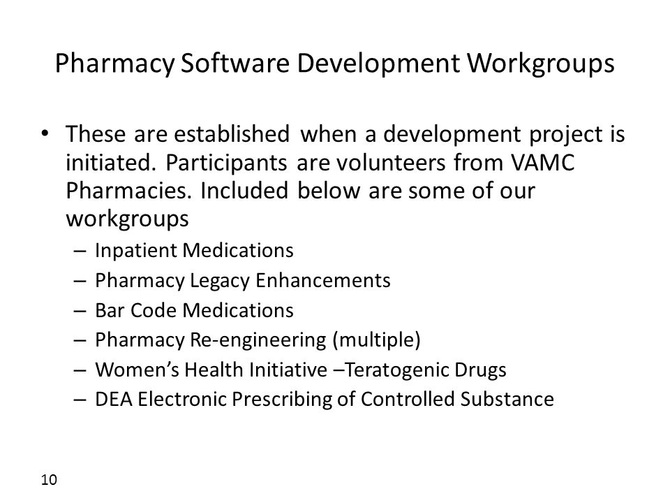 Pharmacy Software Development Workgroups