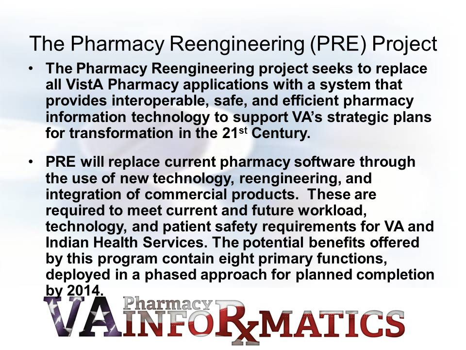 The Pharmacy Reengineering (PRE) Project