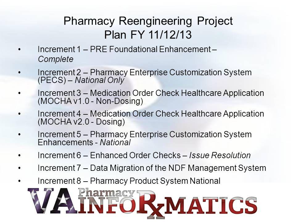 Pharmacy Reengineering Project Plan FY 11/12/13