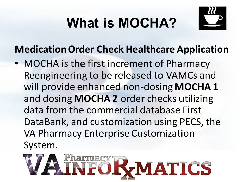 What is MOCHA Medication Order Check Healthcare Application