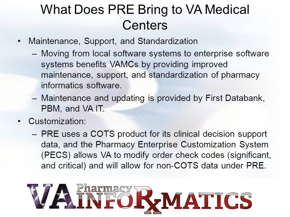 What Does PRE Bring to VA Medical Centers