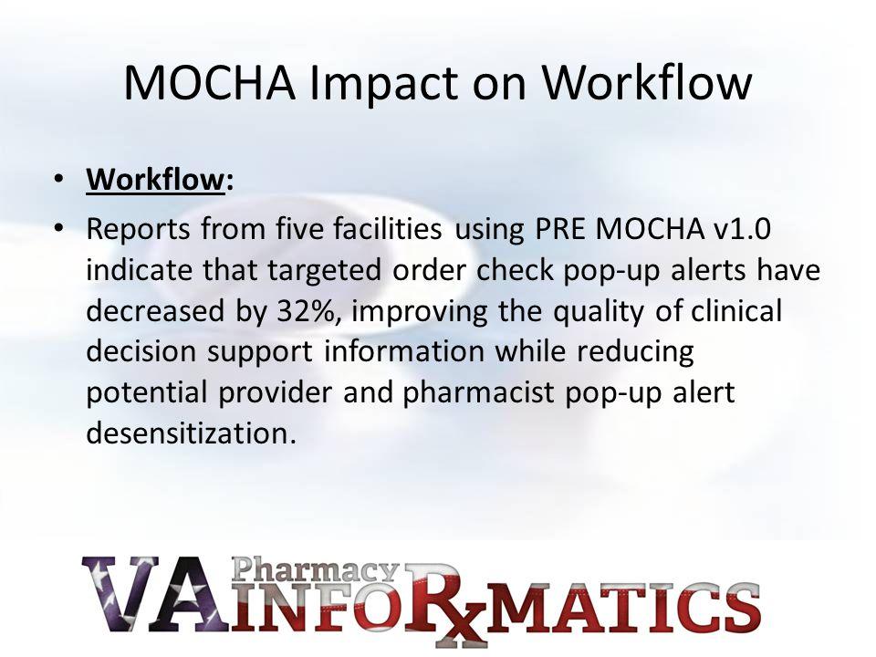 MOCHA Impact on Workflow
