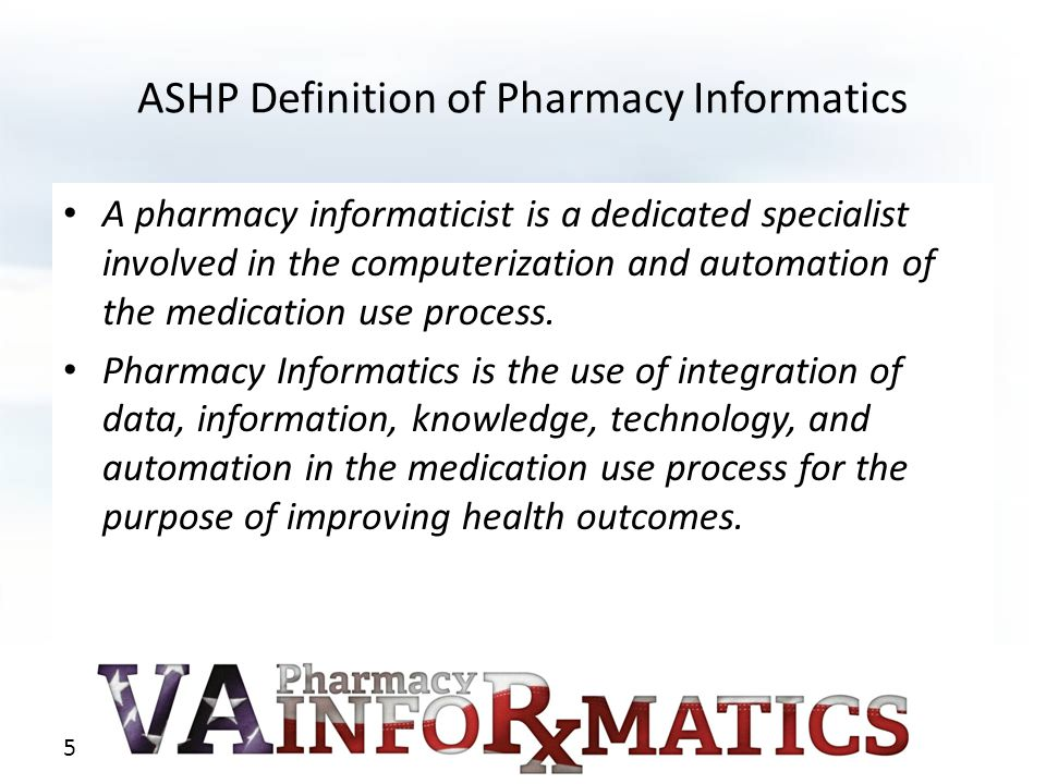 ASHP Definition of Pharmacy Informatics