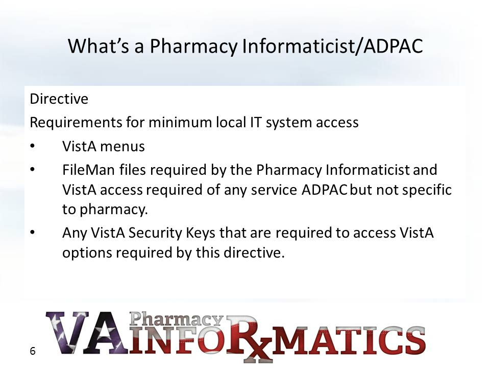 What's a Pharmacy Informaticist/ADPAC