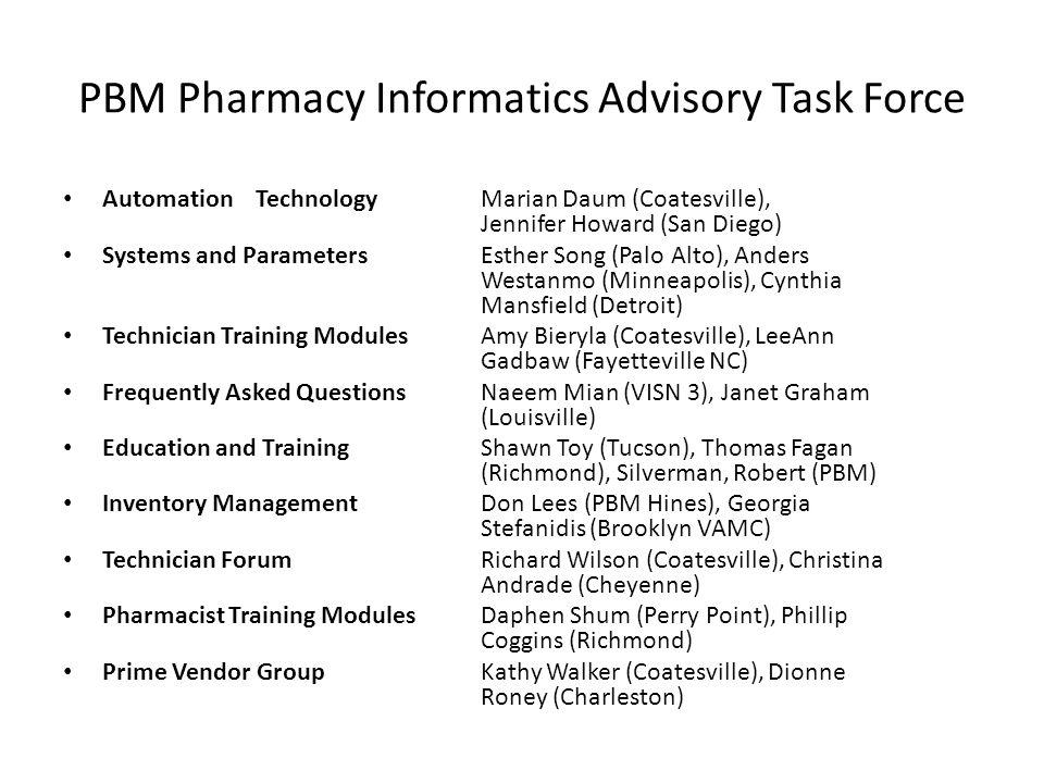 PBM Pharmacy Informatics Advisory Task Force