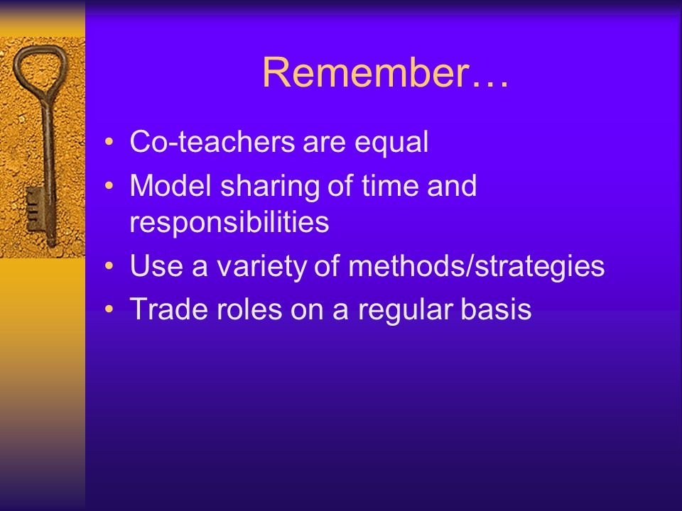 Remember… Co-teachers are equal