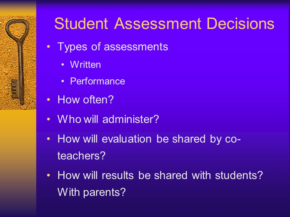 Student Assessment Decisions