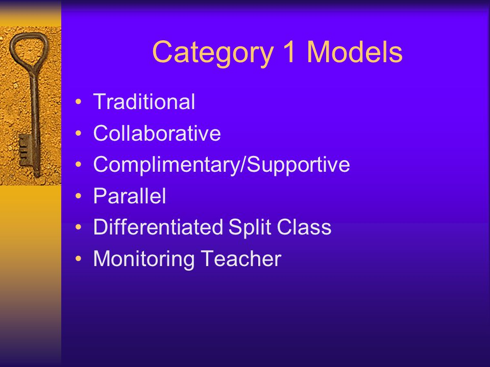 Category 1 Models Traditional Collaborative Complimentary/Supportive