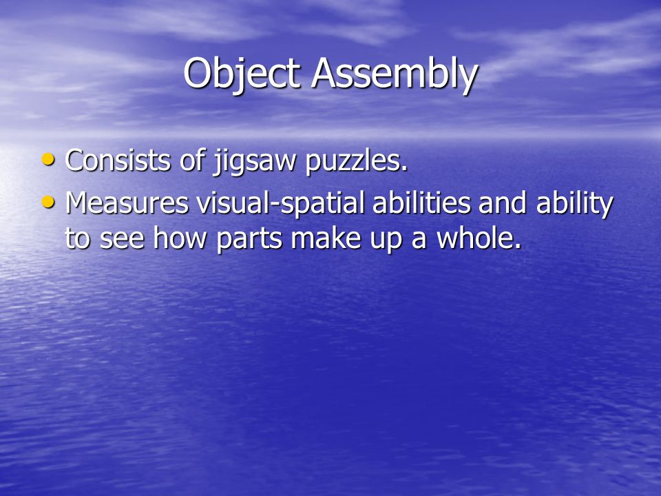 Object Assembly Consists of jigsaw puzzles.