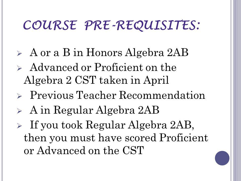 COURSE PRE-REQUISITES: