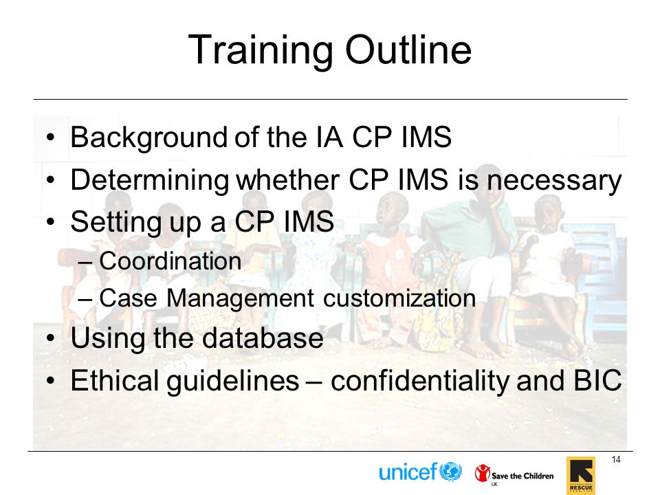 Training Outline Background of the IA CP IMS