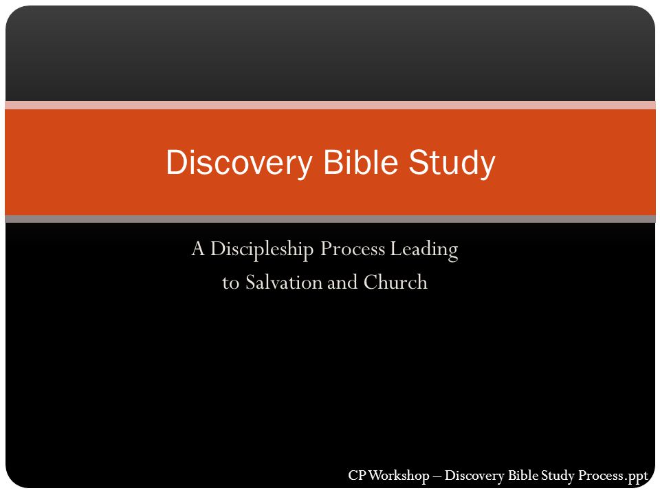 A Discipleship Process Leading to Salvation and Church
