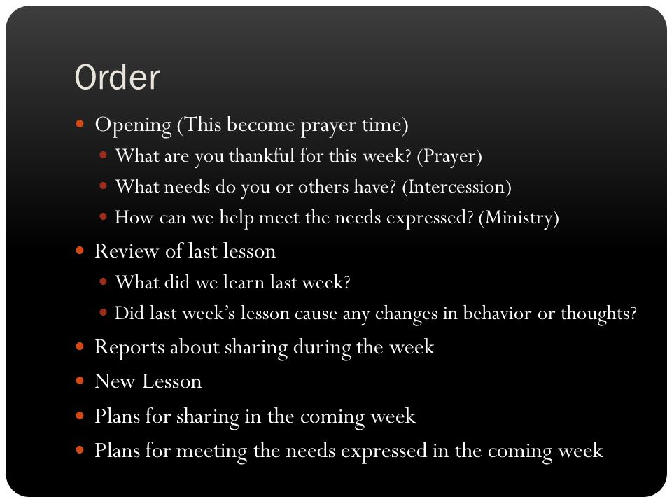 Order Opening (This become prayer time) Review of last lesson