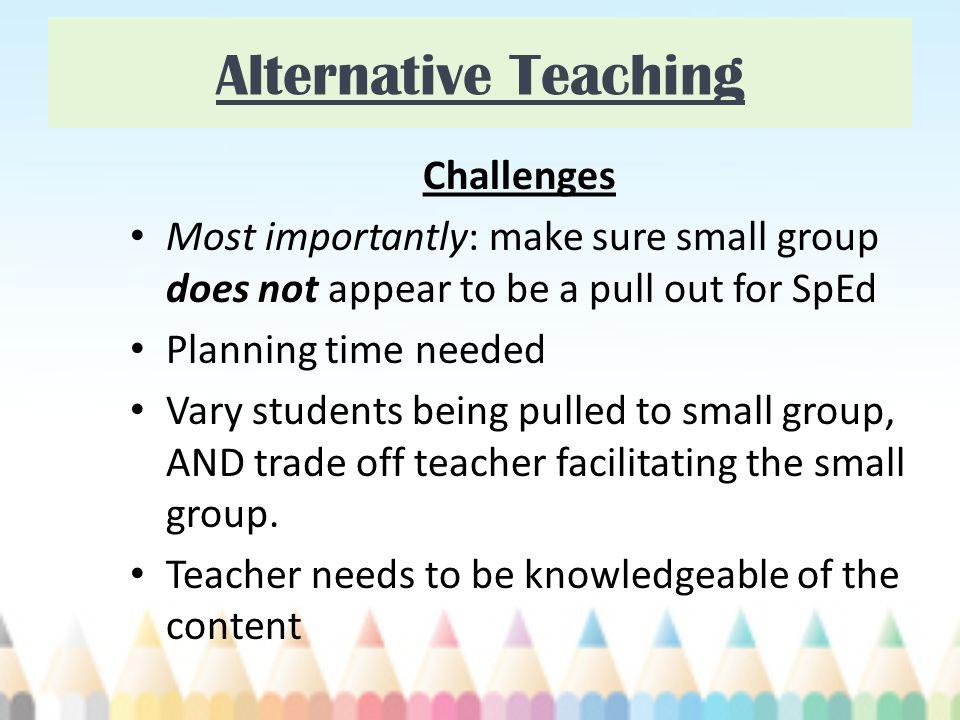 Alternative Teaching Challenges
