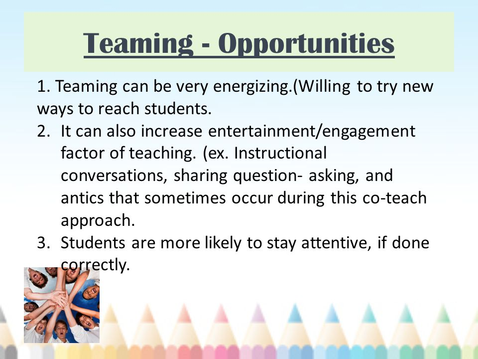 Teaming - Opportunities