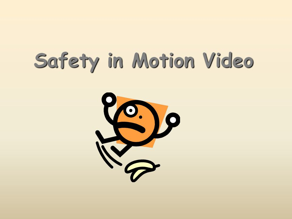 Safety in Motion Video