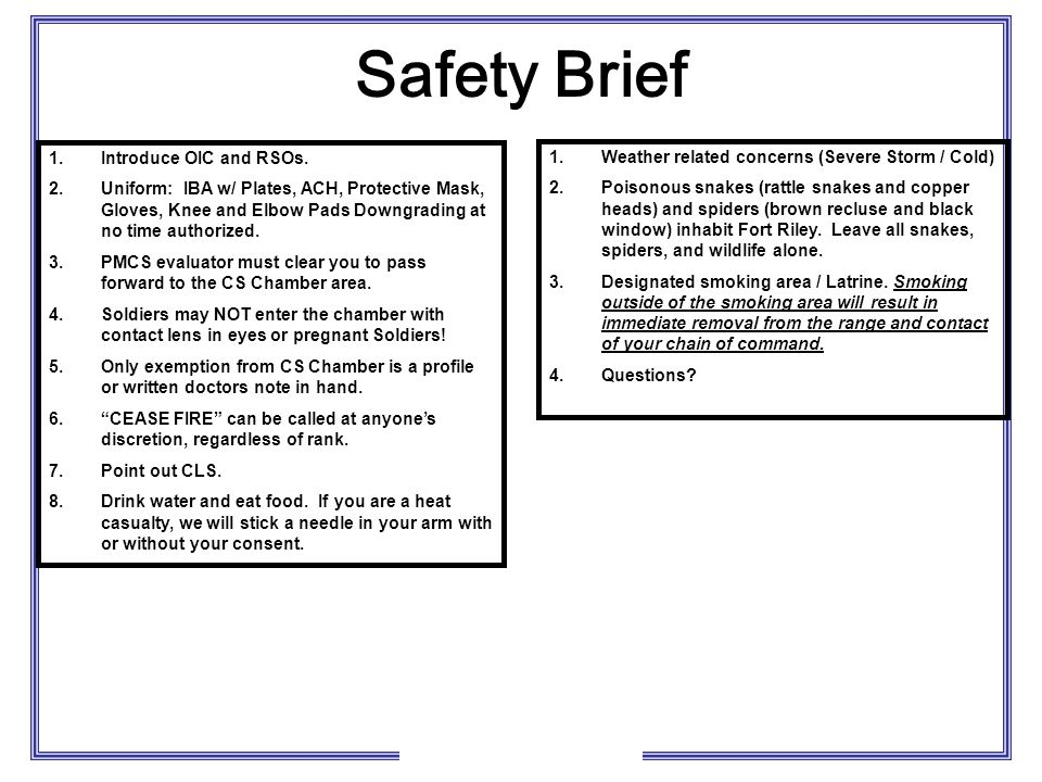 Safety Brief Introduce OIC and RSOs.