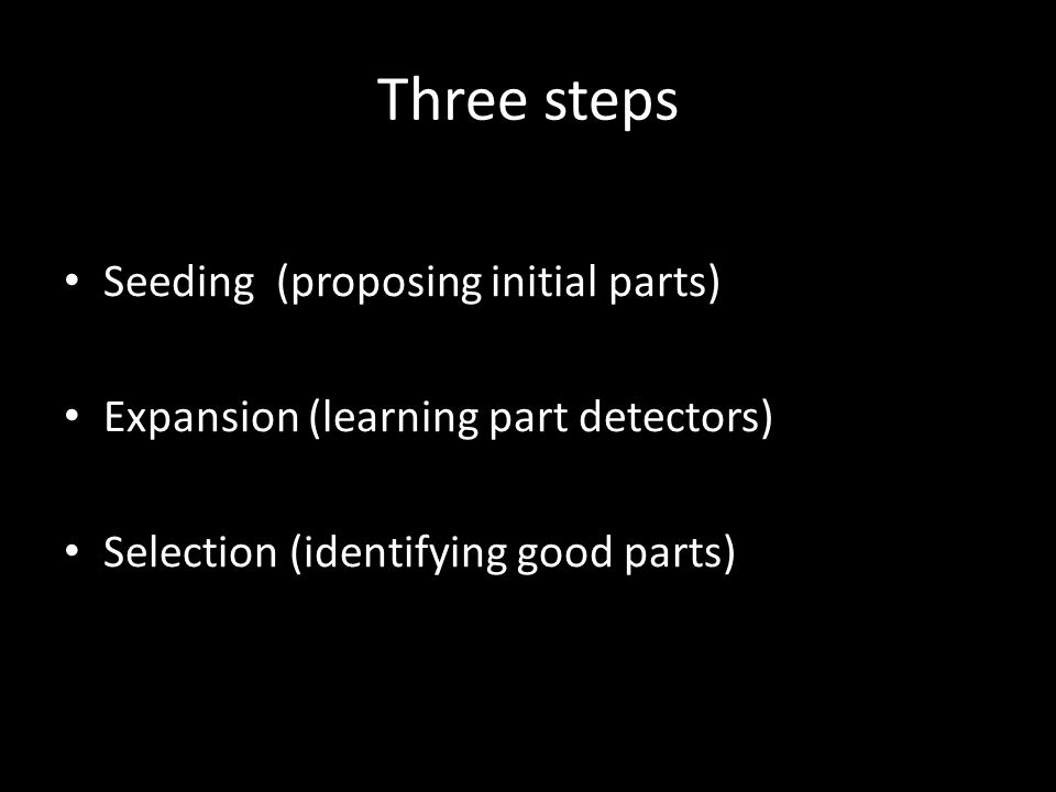 Three steps Seeding (proposing initial parts)