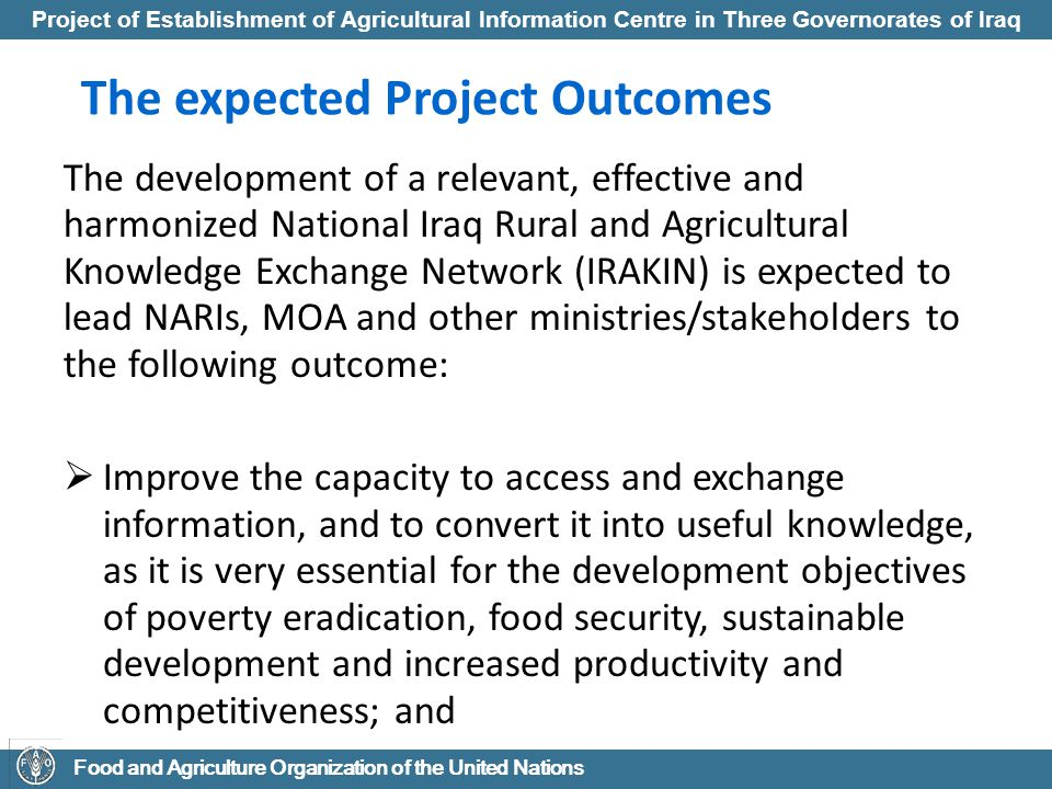 The expected Project Outcomes