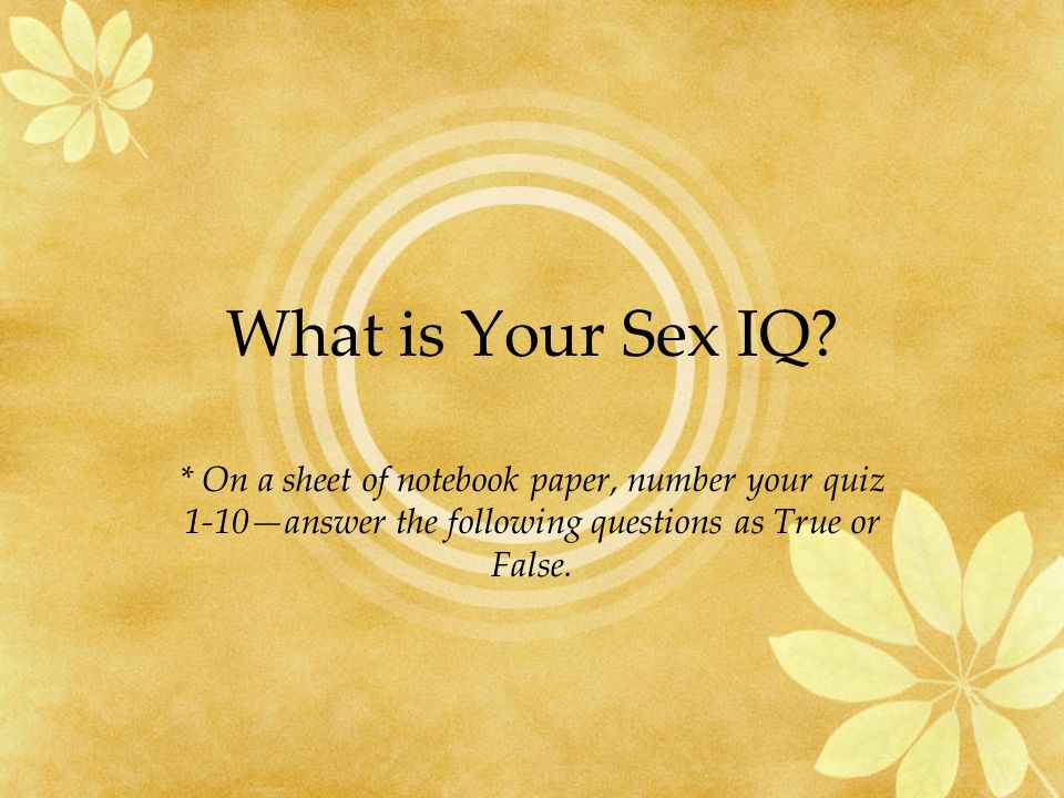 What is Your Sex IQ.