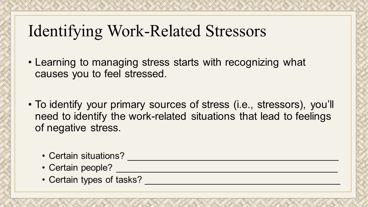 Identifying Work-Related Stressors
