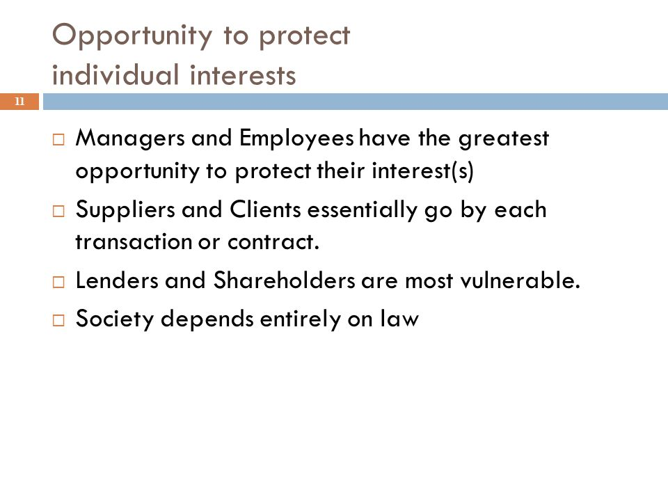 Opportunity to protect individual interests