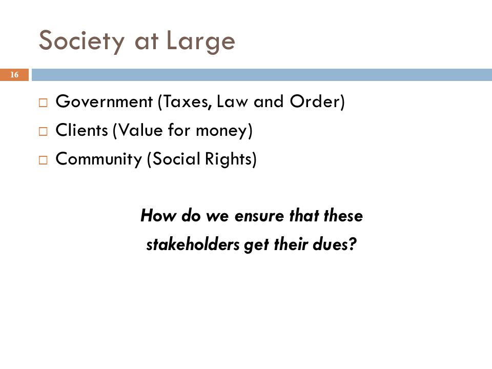 How do we ensure that these stakeholders get their dues