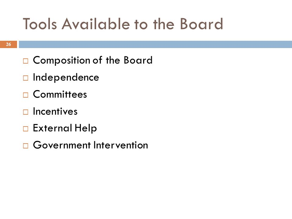 Tools Available to the Board