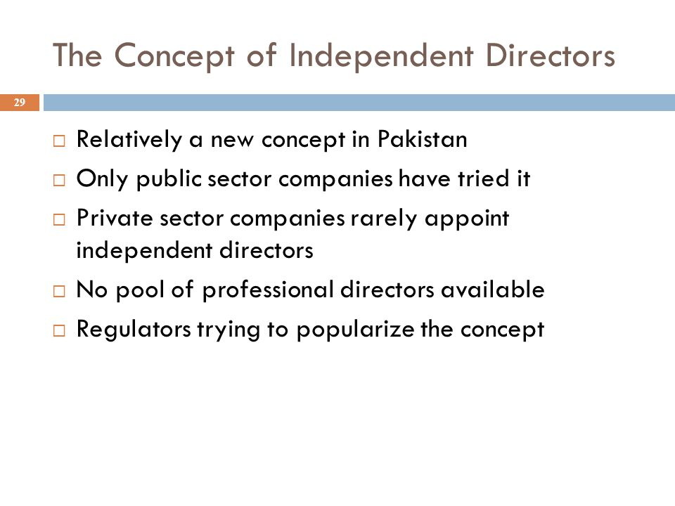 The Concept of Independent Directors