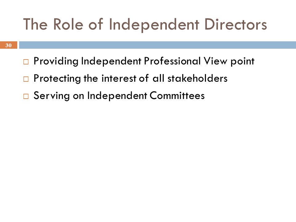 The Role of Independent Directors