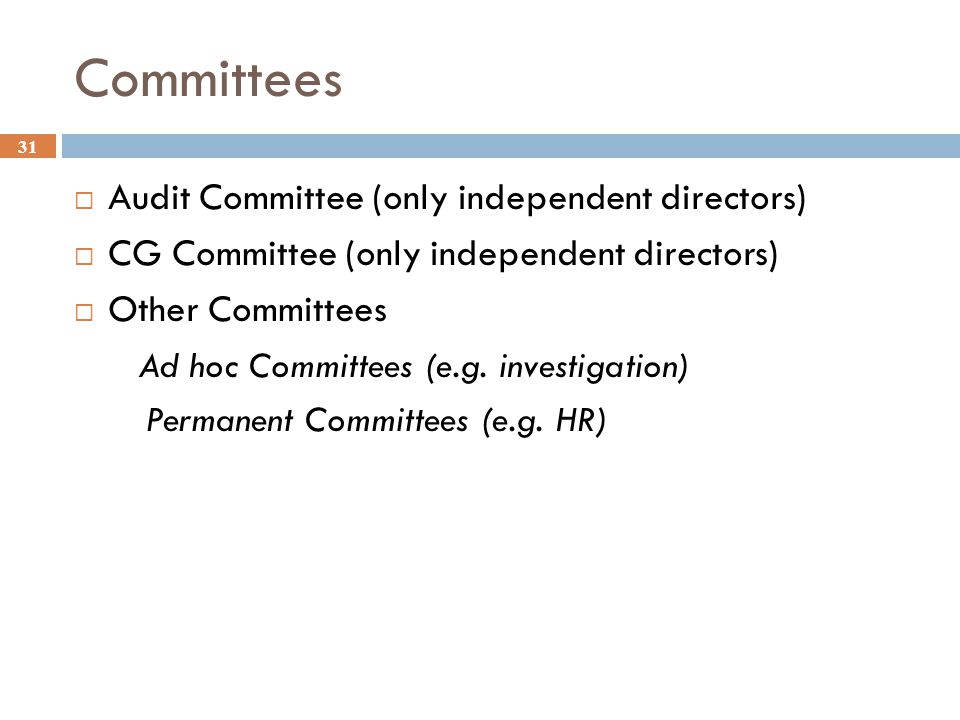 Committees Audit Committee (only independent directors)
