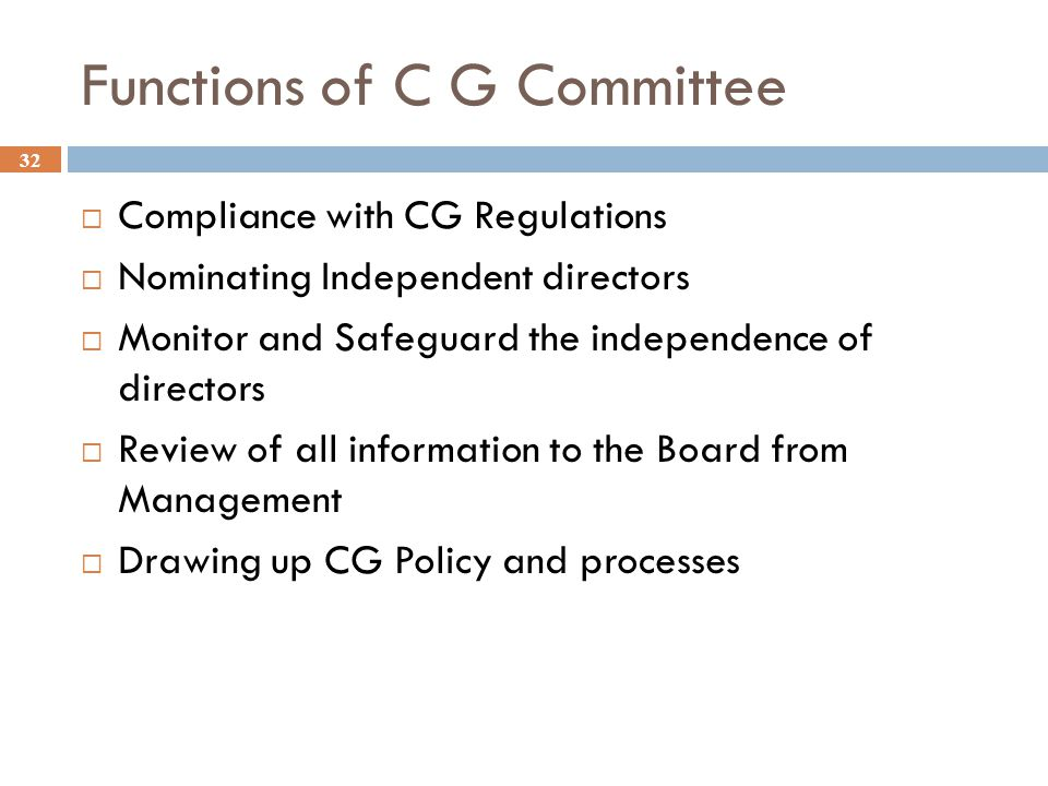 Functions of C G Committee