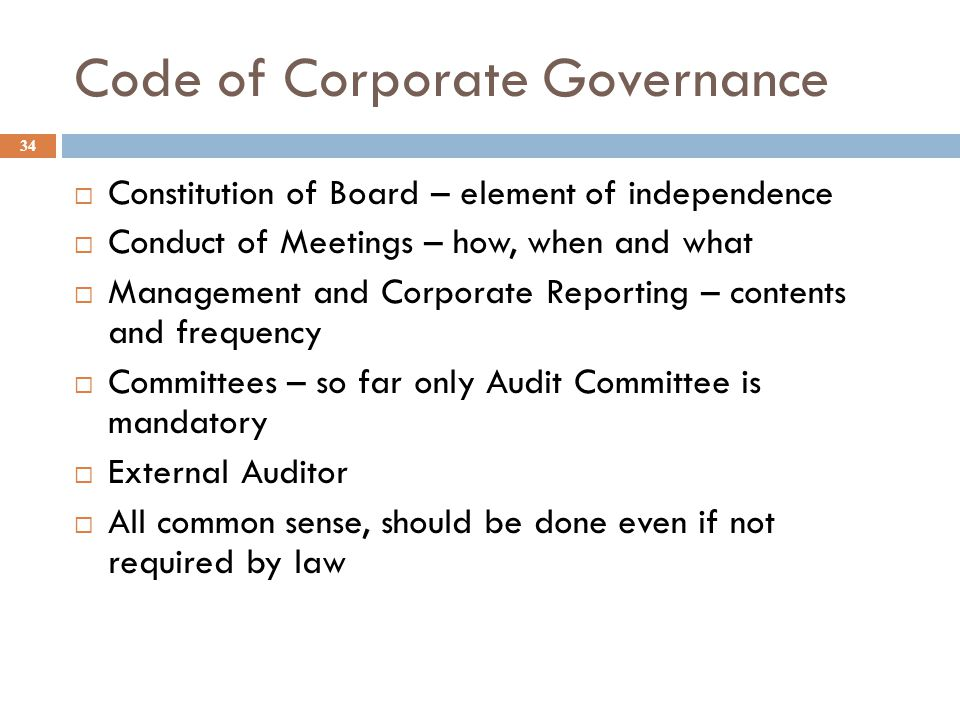 summarazation of code of corporate governance In light of the evolving landscape affecting us public companies, business roundtable has updated principles of corporate governance company's code of.