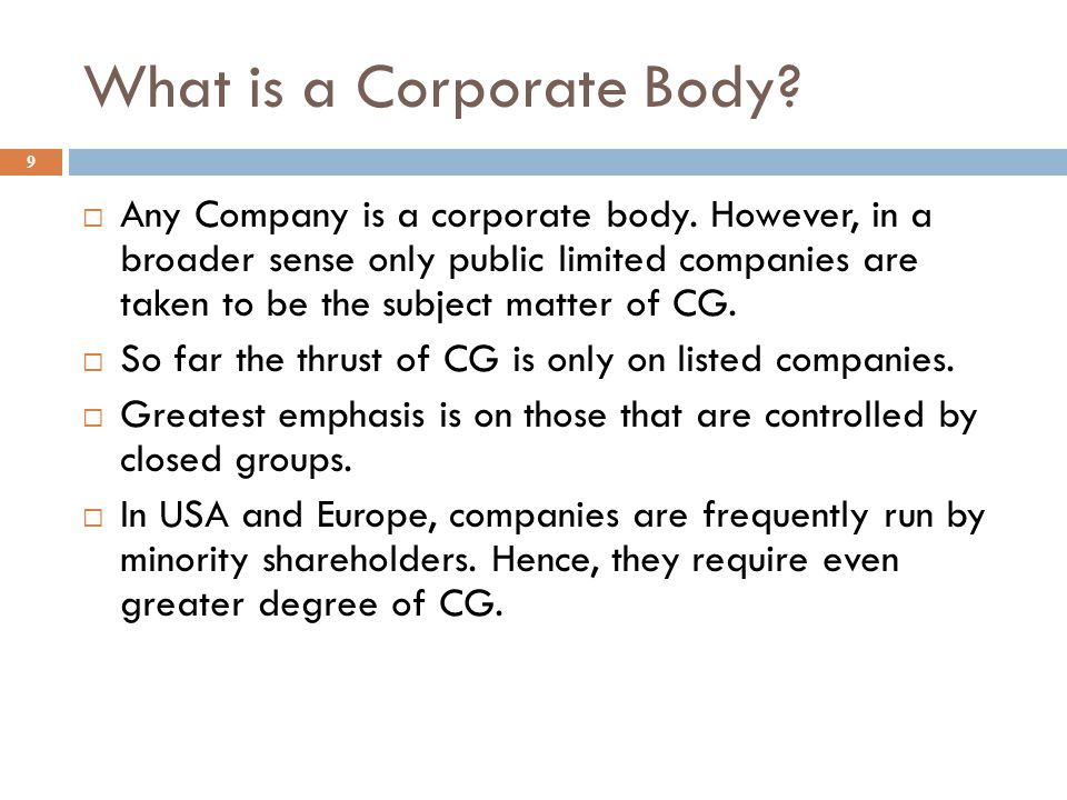 What is a Corporate Body