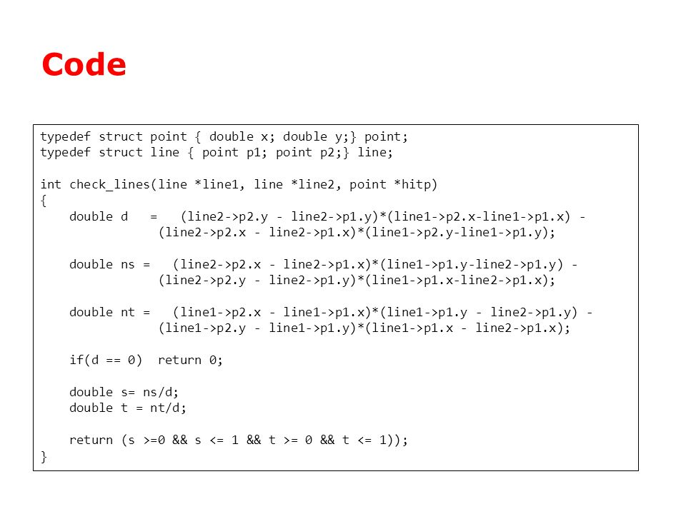 Code typedef struct point { double x; double y;} point;