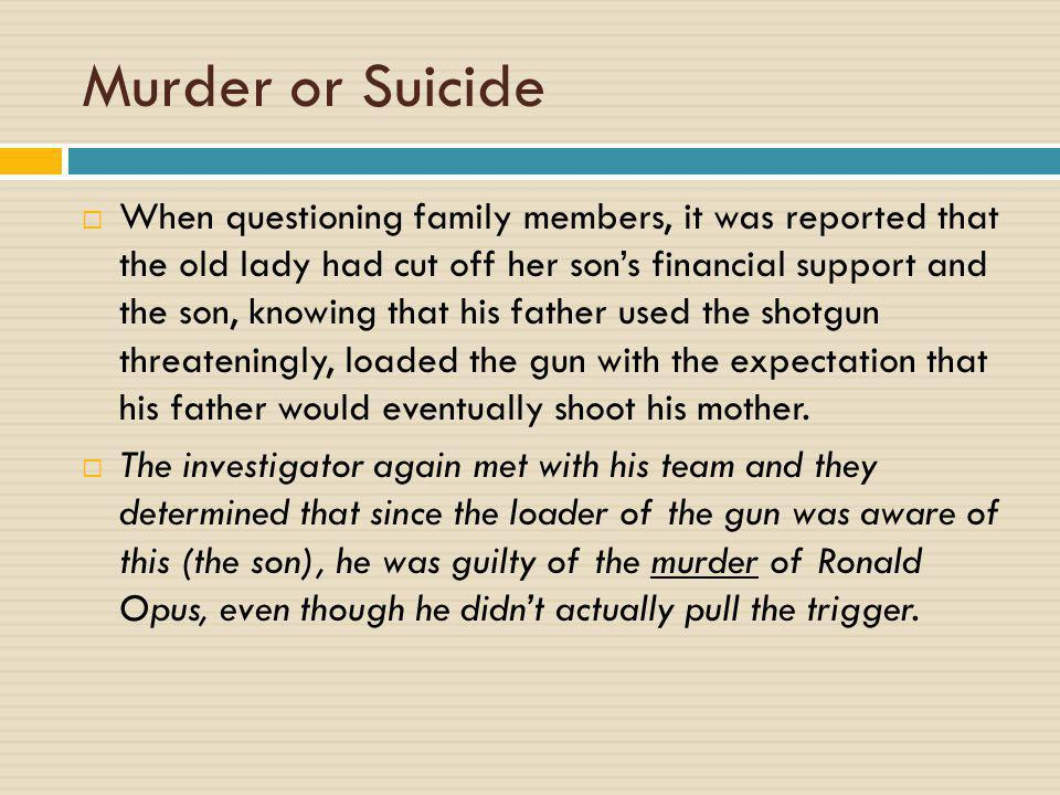 Murder or Suicide