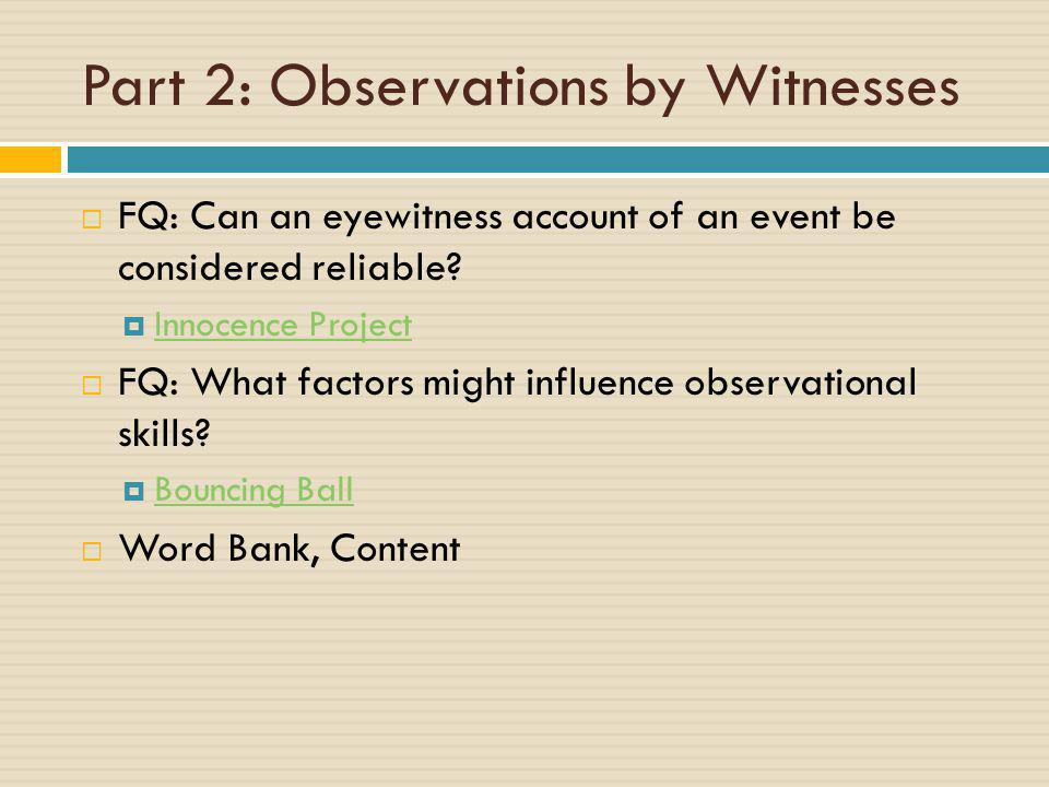 Part 2: Observations by Witnesses