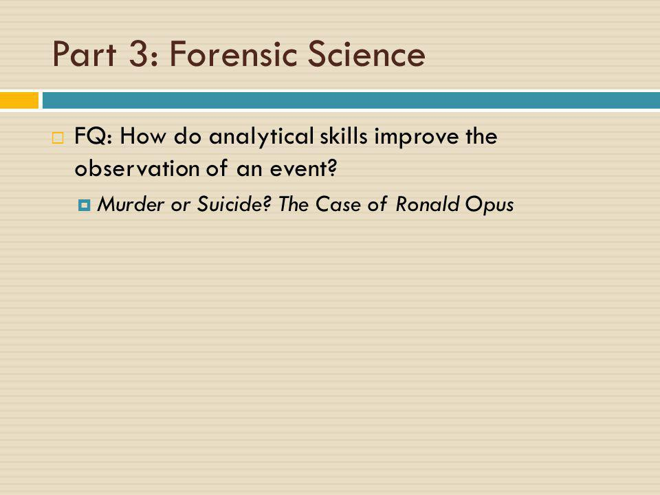 Part 3: Forensic Science