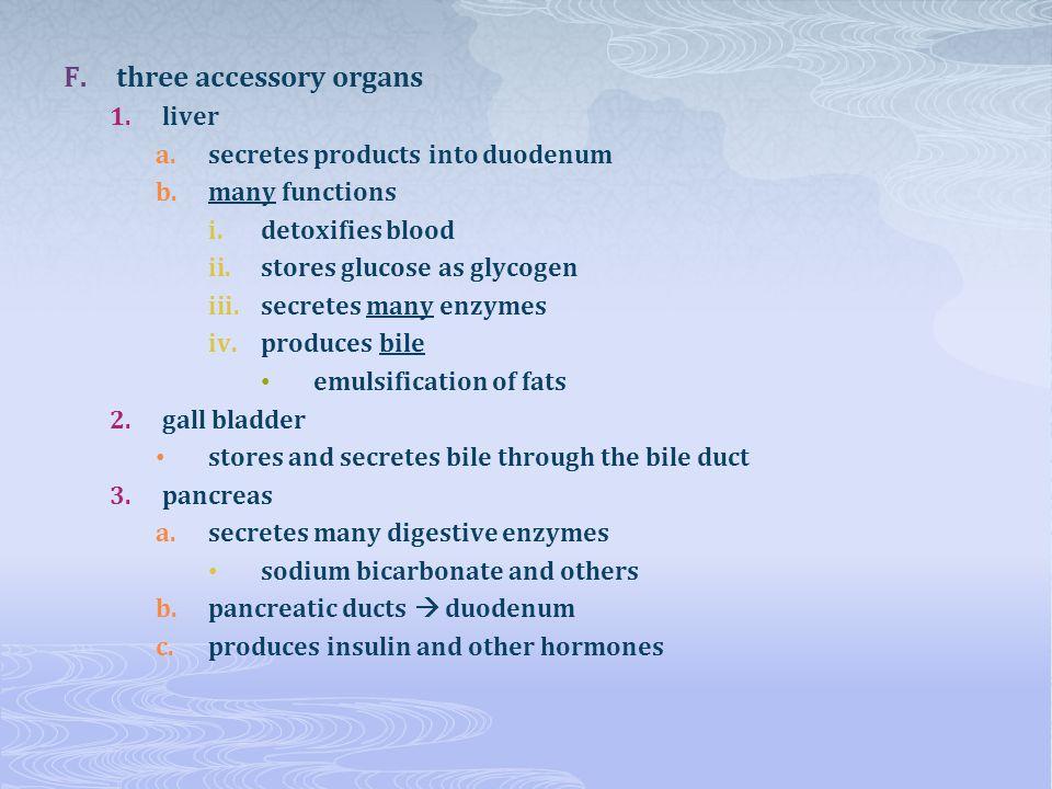 three accessory organs